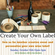 Create Your Wine Label October 15th